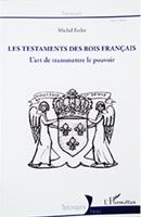 Les testaments des bois Français